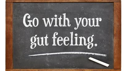 Why You Should Always Listen To Your Gut
